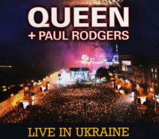 Queen+Paul Rodgers «Live in Ukraine»