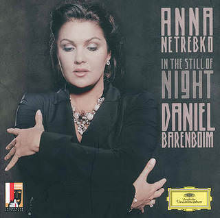 In the still of night - Anna Netrebko Daniel Barenboim CD, Deutsche Grammophon, 2010