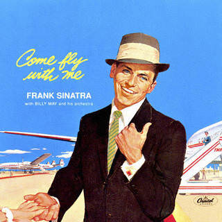 Frank Sinatra - Come Fly with Me (LP 180gm) Capitol