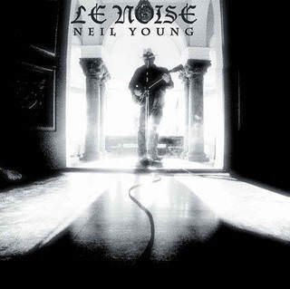 Neil Young  - «Le Noise» - LP/CD, Reprise/ Warner, 2010 - 9362-49618-6