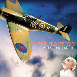 Peter Frampton «Thank You, Mr. Churchill» CD, New Door/Eagle Rock, 2010, EAGCD423