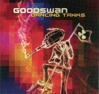 Goodswan «Dancing Tanks» CD, Goodswan Music, 2010, 43983