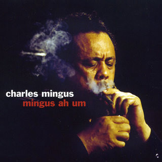 Charles Mingus — Mingus Ah Um Not Now Music (LP, 180g)