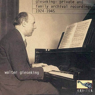 Gieseking: Private family archival recordings 1924-1945. CD, Arbiter, 2000
