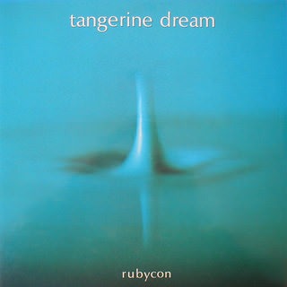 Tangerine Dream — Rubycon. 2010 Virgin