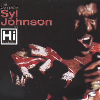 Syl Johnson - The Complete Syl Johnson on Hi Records (2 CDs) - 2000