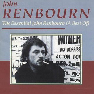 John Renbourn - The Essential John Renbourn (A Best Of) - 1992
