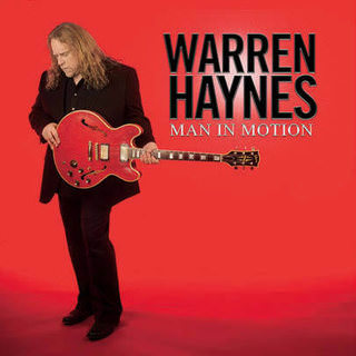 Warren Haynes —  «Man In Motion»