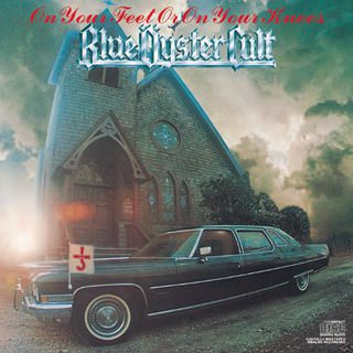 Blue Oyster Cult - On Your Feet Or On Your Knees - 1975