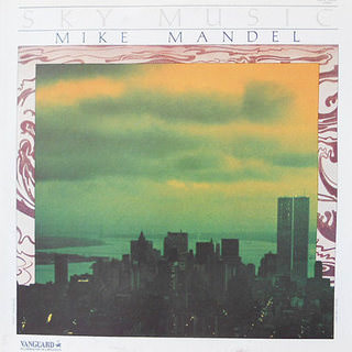 Mike Mandel - Sky Music - 1978 (Vanguard)