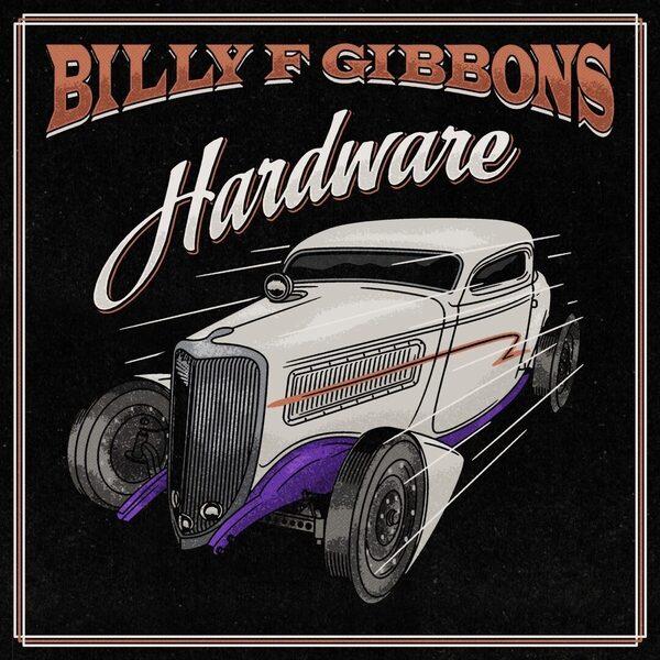 Новый альбом от участника ZZ Top: Billy F. Gibbons «Hardware»