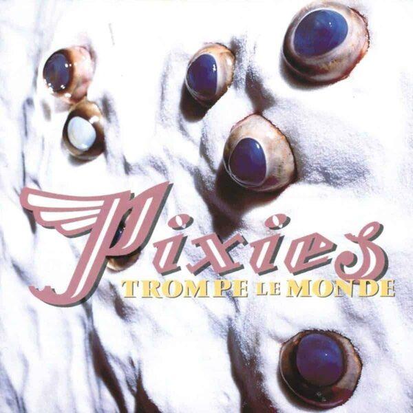 30 лет музыкального обмана: вспоминаем альбом Pixies «Trompe Le Monde»