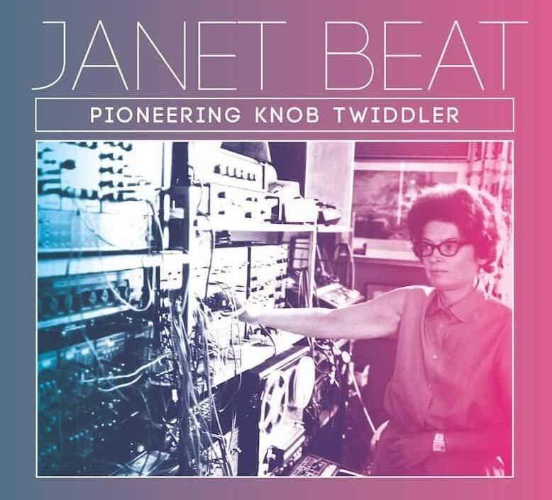 Сборник электронной музыки Джанет Бит «Pioneering Knob Twiddler» вышел на Trunk Records
