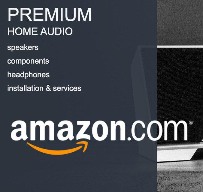 Интернет-магазин Amazon открыл раздел «Premium Audio» с каталогом High-End-техники