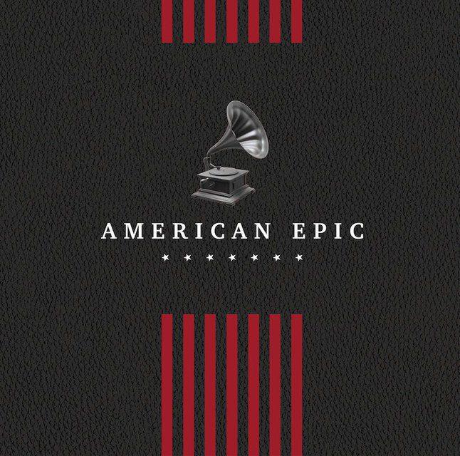Вышел документальный фильм «The American Epic» обистоках современной американской музыки