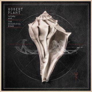 Роберт Плант выпустил альбом «Lullaby and... The Ceaseless Roar» на виниле