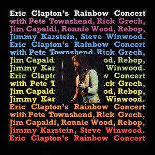 Скоро выйдет переиздание концерта Эрика Клэптона в Rainbow Theater